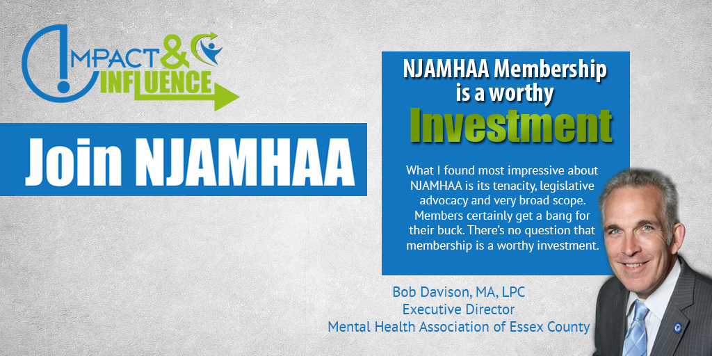 Click Here To Learn More About NJAMHAA Membership Benefits