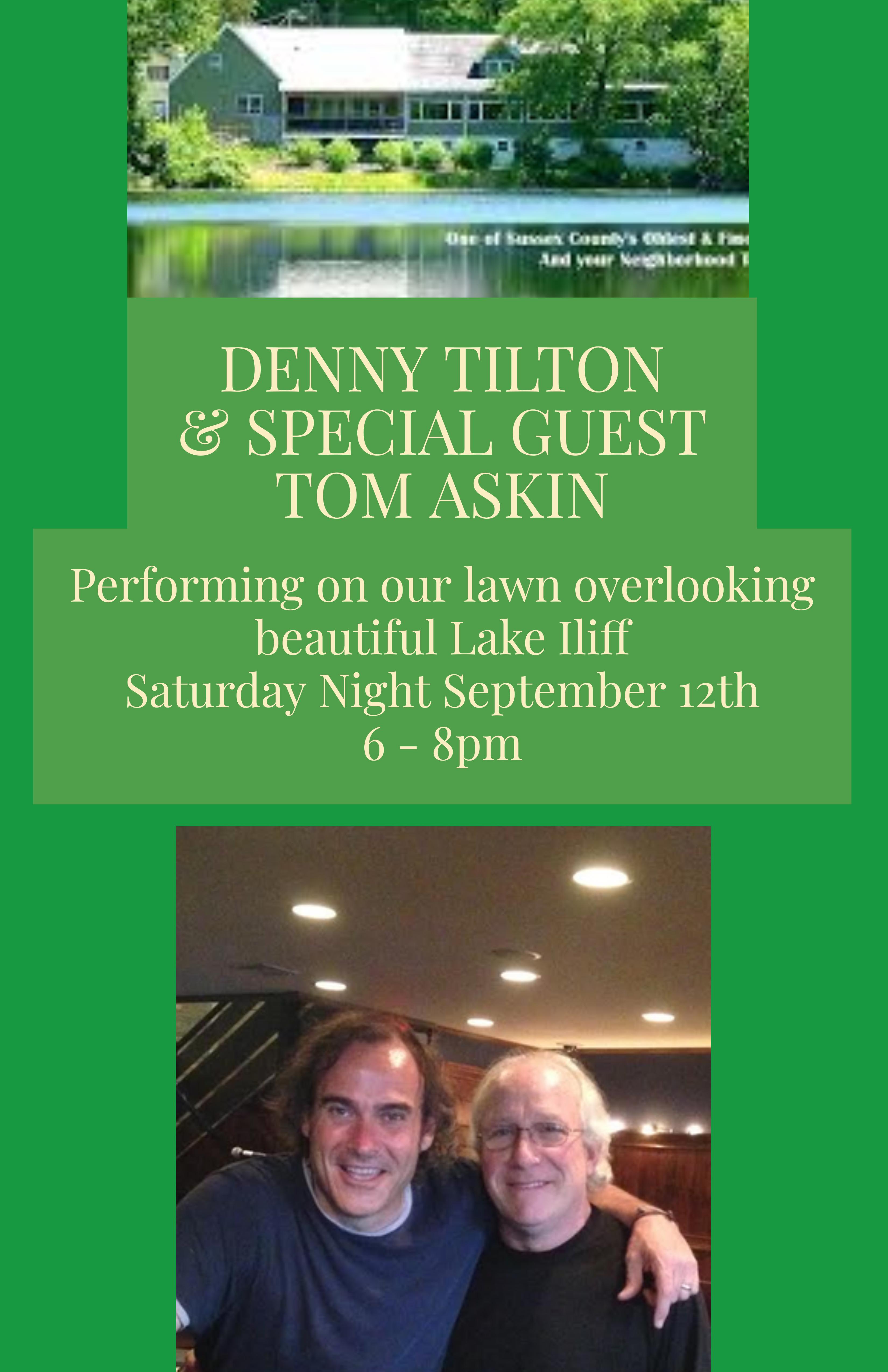 DENNY TILTON & SPECIAL GUEST TOM ASKIN