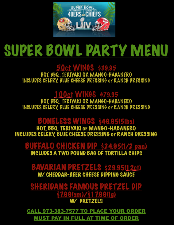 LET SHERIDAN'S MAKE YOUR SUPER BOWL PARTY GREAT