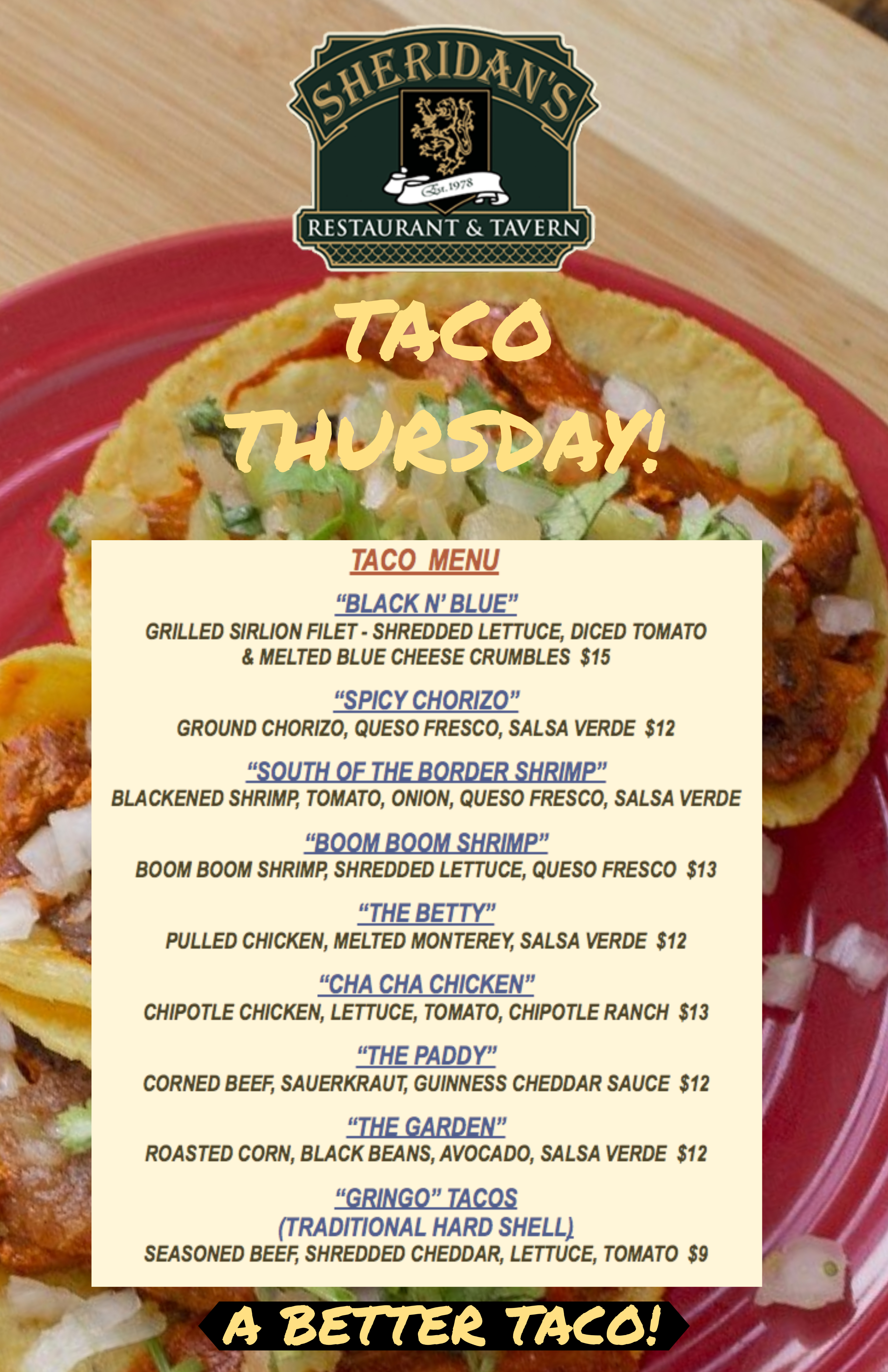 TACO THURSDAYS AT SHERIDAN'S - A BETTER TACO!