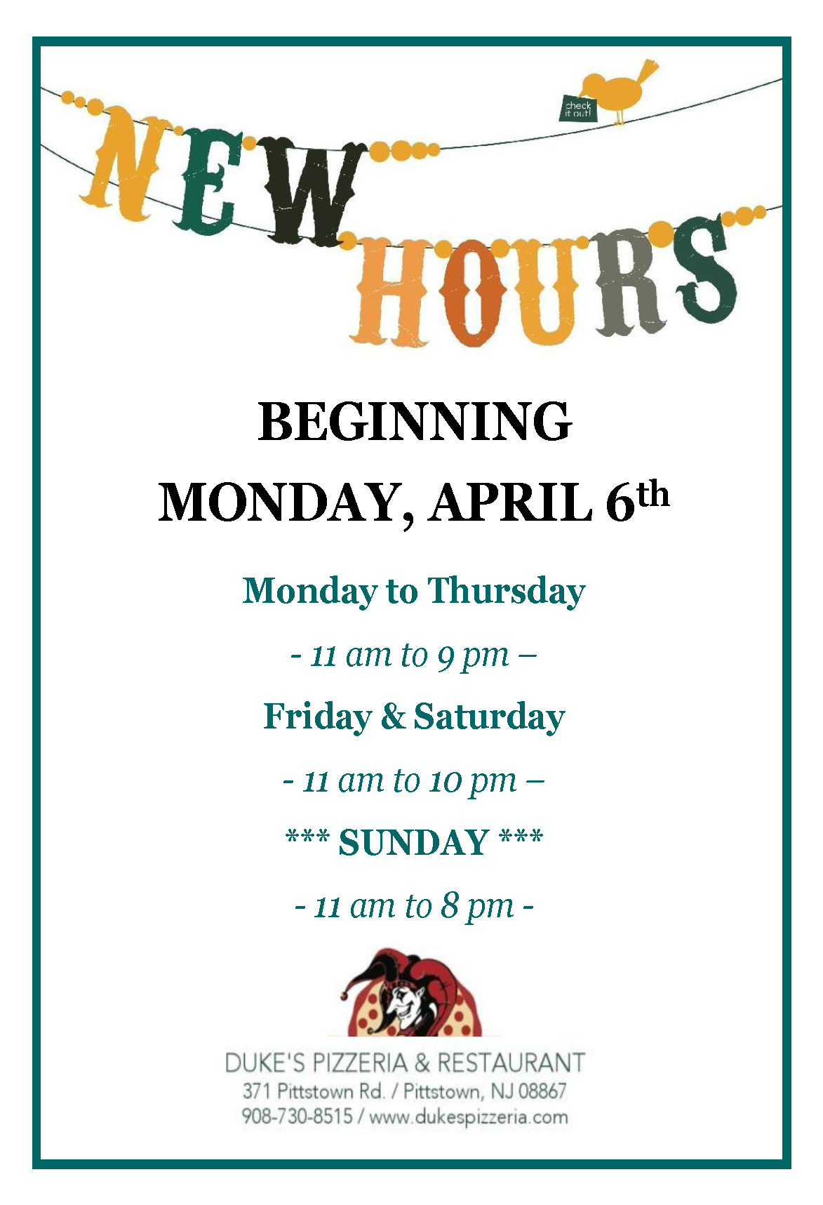 New Hours Starting Monday April 6 Duke S Pizzeria And