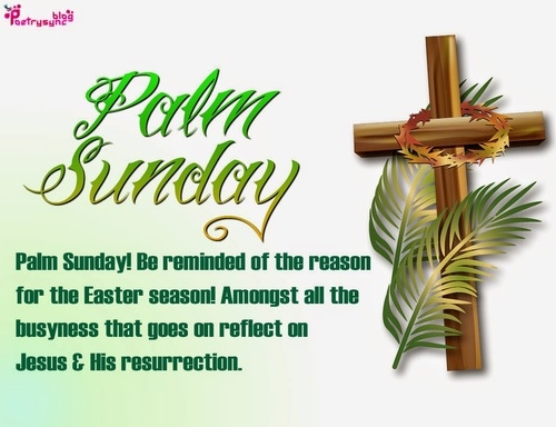 Be Blessed Enjoy Respectfully Submitted We Wish You All A Wonderful And Joyous Palm Sunday