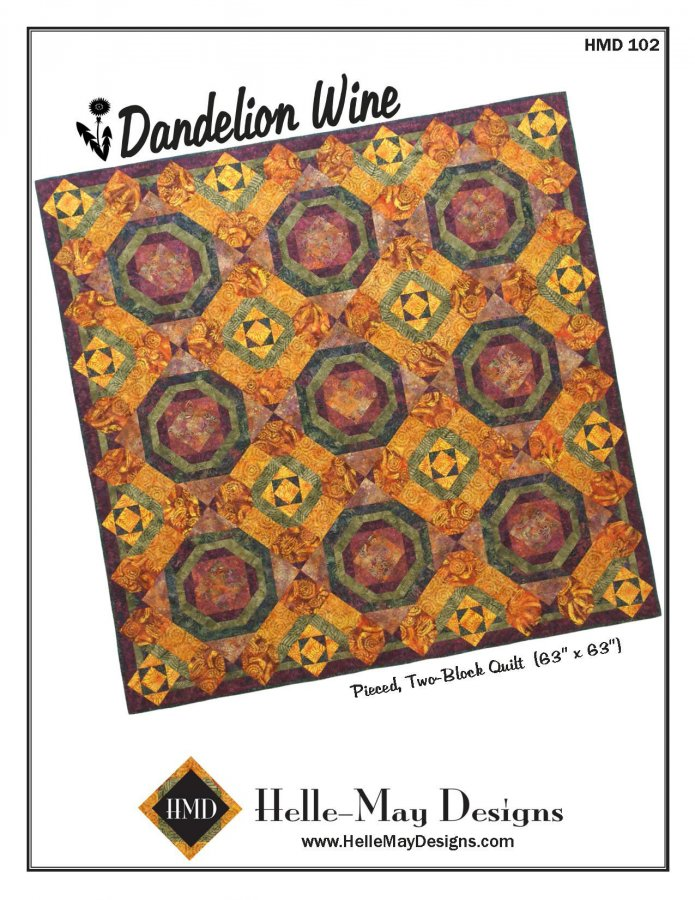 Helle-May Designs Dandelion Wine Quilt Pattern